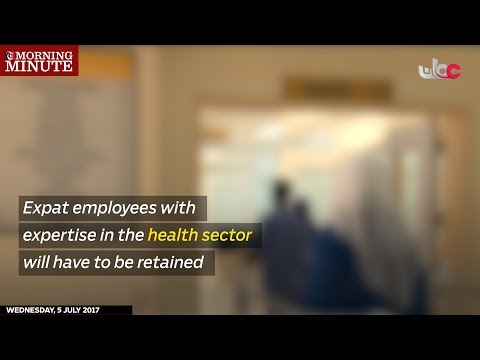 Expat employees with expertise in the health sector will have to be retained
