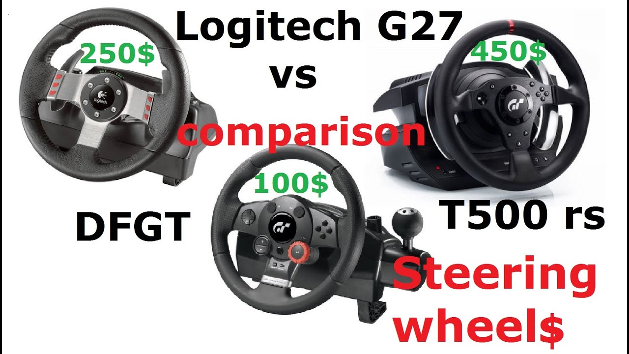 Logitech G27 vs. Thrustmaster T500 rs (TH8RS) vs. Driving Force GT