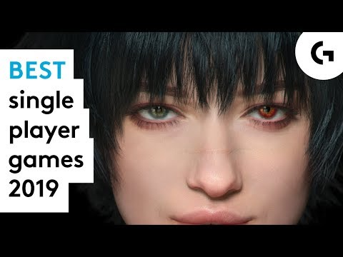 Best Single Player Games To Play In 2019