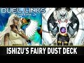 Ishizu's Fairy Dust Deck | YuGiOh Duel Links Mobile w/ ShadyPenguinn