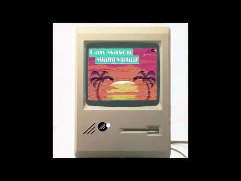 Dan Mason ダン·メイソン  Miami Virtual