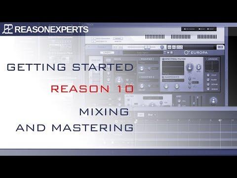Reason 10 tutorial - Mixing and Mastering