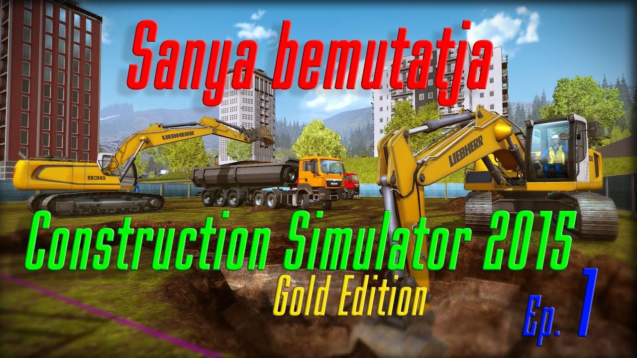 Download Construction Simulator 2015 [1. rész] A tutorial meló