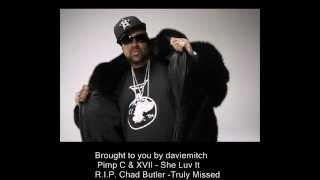 Pimp C & XVII - She Luv It
