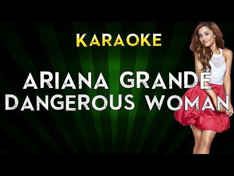 Ariana Grande - Dangerous Woman  LOWER Key Karaoke Instrumental  Cover Sing Along