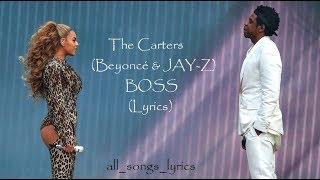 Baixar The Carters (Beyoncé & JAY-Z) - BOSS (Lyrics) HQ