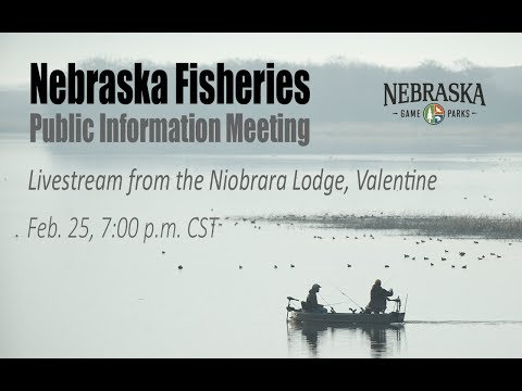 Nebraska Fisheries Public Information Meeting