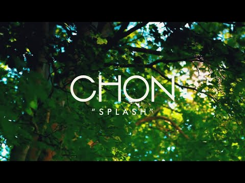 CHON - Splash (Official Music Video)