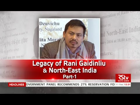 Discourse - Rani Gaidinliu & North-East India (Part 1)