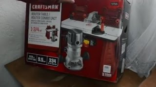 Desempacando combo router Craftman ---Craftsman router- router table combo unboxing