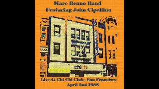 Marc Benno Band featuring John Cipollina