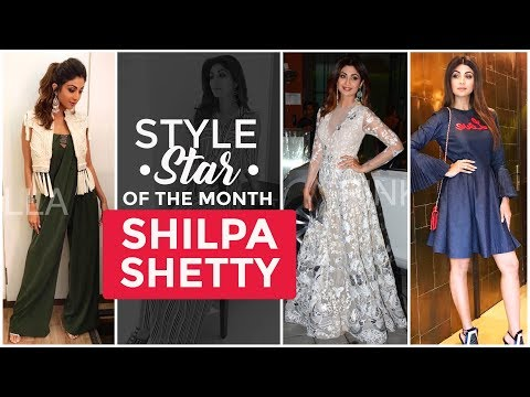 Shilpa Shetty - Style star of the month | S01E03 | Bollywood | Pinkvilla