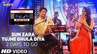 sun zara tujhe bhula diya song teaser t series mixtape 2 days to go releasing 7 august 2017