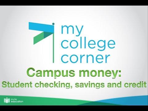 Campus Money: Student checking, savings and credit - #MyCollegeCorner 17