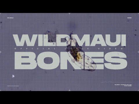 "Wild Maui - ""Bones"" (Official Lyric Video)"