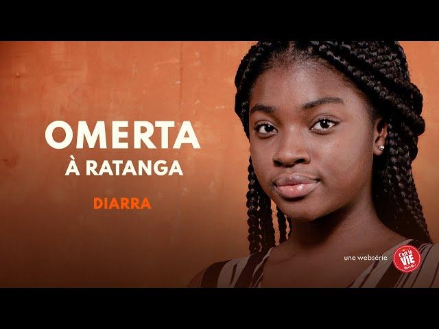 Omerta à Ratanga - Épisode 1 - DIARRA