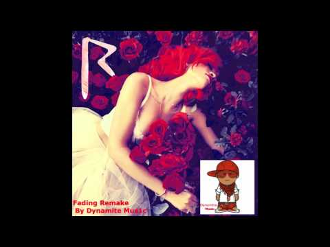 Rihanna Fading Cover By Dynamite Music