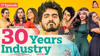 "30 Years Industry (With Subtitles) | Telugu Web Series - Episode 1- ""Pilla Raa"" 