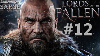 Zagrajmy w Lords of the Fallen odc. 12 - Protektor (Guardian)