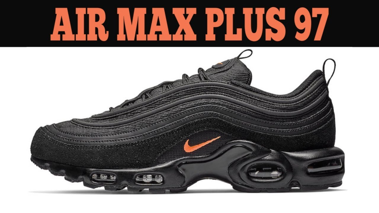 Nike Air Max Plus 97   #EXCLUSIVE - YouTube