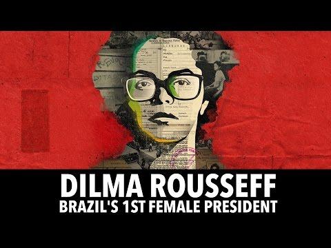 Dilma Rousseff : Brazil's 1st Female President