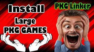 PKG Linker HOW To Install Large PKG GAMES With PS3 HAN