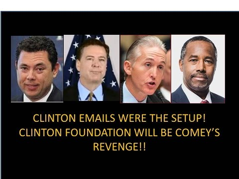 Clinton Emails Were The Setup! Clinton Foundation Will Be Trump's Revenge! Many Will Be Prosecuted!