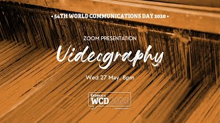 WCD2020 Sessions - Video Ideas (for YouTube and other platforms) \