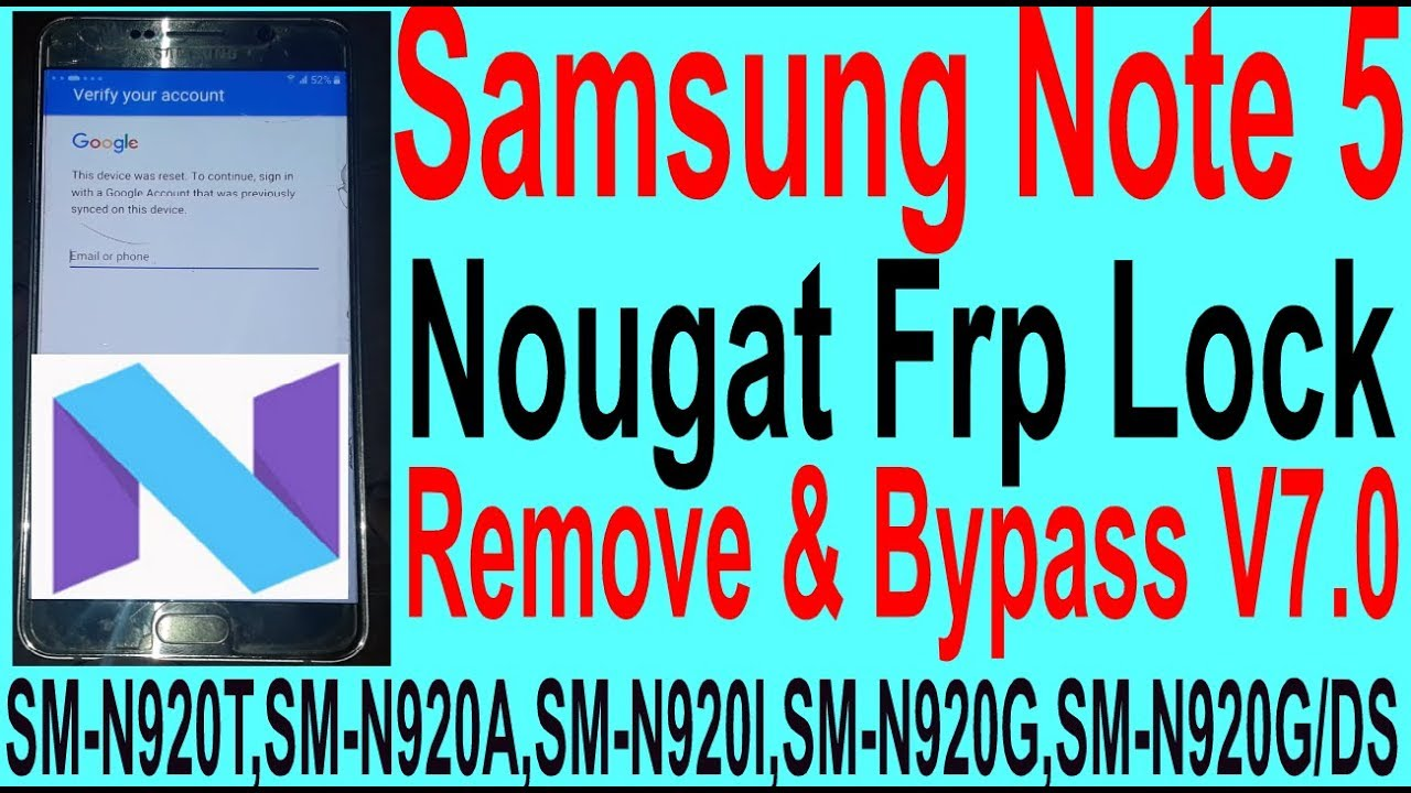 Samsung Note 5 Nougat Frp Lock Remove & Bypass V7 0
