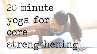 Video 20 Minute Yoga Flow for Core Strengthening download MP3, 3GP, MP4, WEBM, AVI, FLV Maret 2018