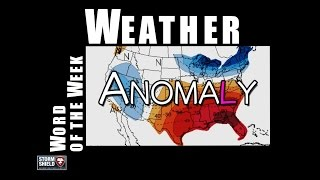 What does anomaly tell us about weather? | Weather Word of the Week