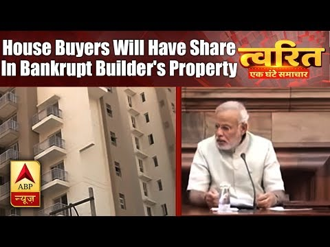 Twarit Sukh: House buyers will have share in bankrupt builder's property
