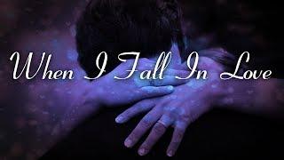 When I Fall In Love | Various Artists Karaoke