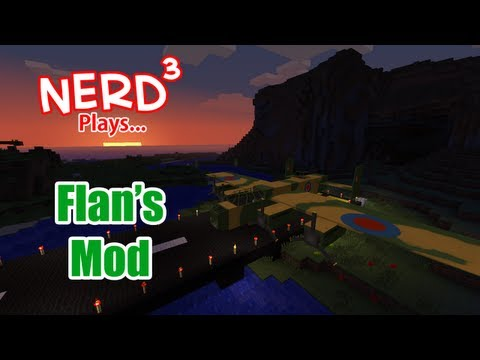 Nerd³ Plays With Mods! Flan's Mod
