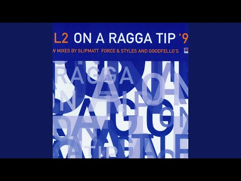 On A Ragga Tip '97 (Force & Styles Remix)