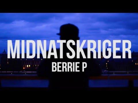 Berrie P - Midnatskriger