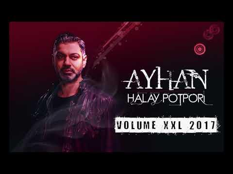 AYHAN - HALAY POTPORI - VOLUME XXL 2017/2018