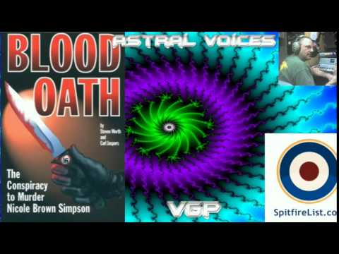 """Astral Voices: Dave Emory: FTR #10 """"Blood Oath"""" MUST WATCH!!!!!!!!!"""