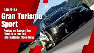 Gran Turismo Sport - Replay en Lancer Evo Final Gr.3 sur Fuji International Speedway