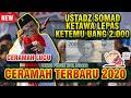 Ceramah Lucu Ustadz Abdul Somad Ketawa Lepas dapat uang 2000