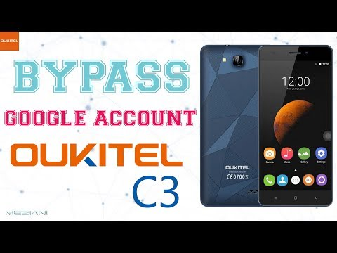 Bypass Google Account OUKITEL C3 Remove FRP