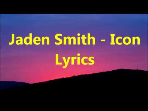 Jaden Smith- Icon (lyrics)