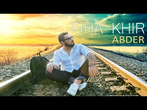Abder - Fiha Khir (Official Lyric video) أبدر - فيها خير