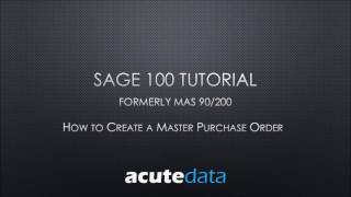 Sage 100 How to Create a Blanket Purchase Order