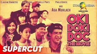 Oki Doki Doc The Movie | Aga Muhlach, Claudine Barretto, Agot Isidro, Camille Prats | Supercut