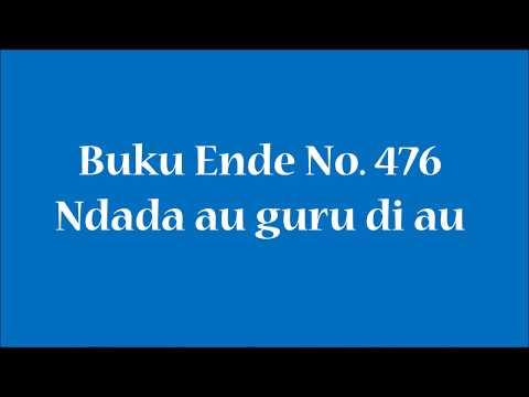 Buku Ende No 476 Ndada Au Guru Di Au