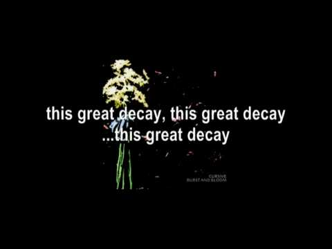 Cursive: Burst and Bloom - 02 The Great Decay w/Lyrics mp3