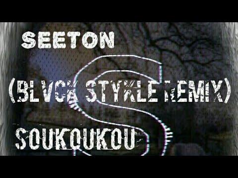 Seetone-Soukoukou(Blvck Skyle Remix)