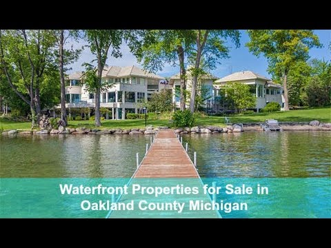Waterfront Properties for Sale in Oakland County Michigan - Call Russ at 248-310-6239
