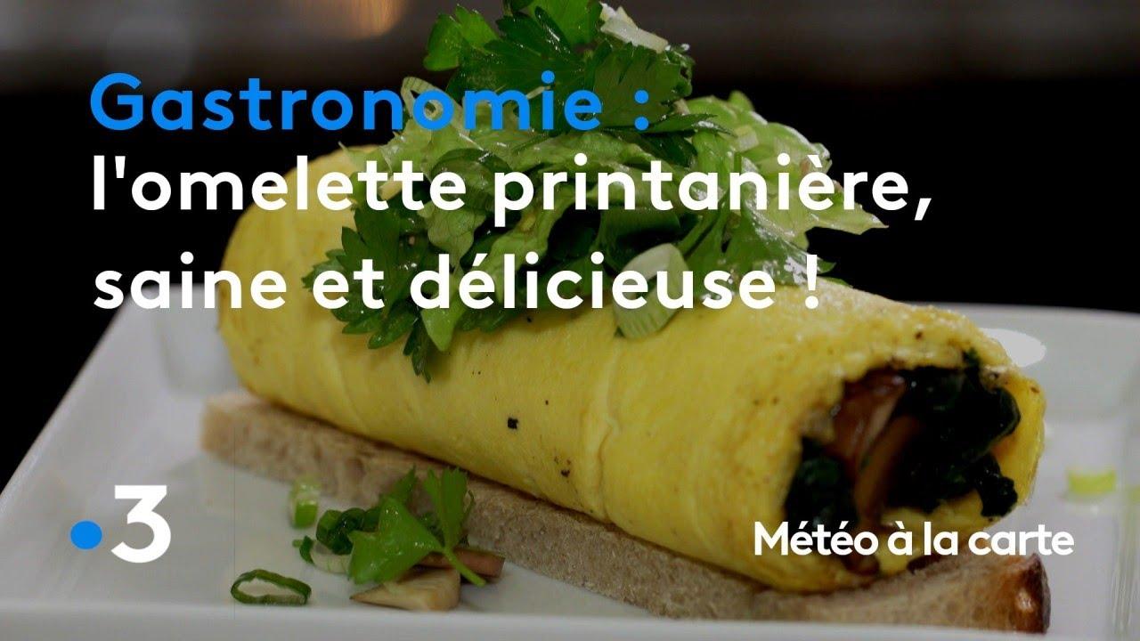 Gastronomie : l'omelette printanière, saine et délicieuse